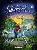 Der magische Feuerberg / Silberwind, das weiße Einhorn Bd.2 (eBook, ePUB)