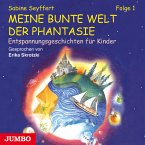 Meine bunte Welt der Phantasie [1] (MP3-Download)