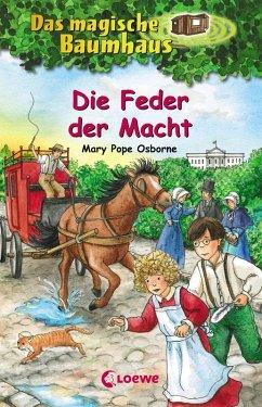 Die Feder der Macht / Das magische Baumhaus Bd.45 (eBook, ePUB) - Pope Osborne, Mary
