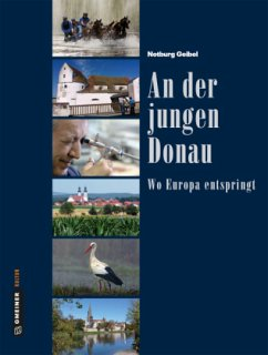 An der jungen Donau (Mängelexemplar) - Geibel, Notburg