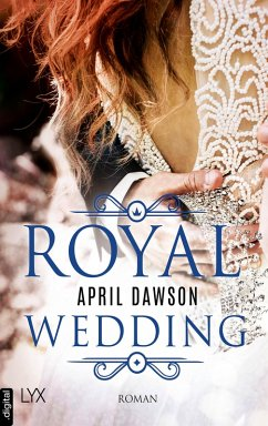 Royal Wedding Bd.1 (eBook, ePUB) - Dawson, April