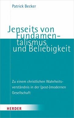 Jenseits von Fundamentalismus und Beliebigkeit (eBook, PDF) - Becker, Patrick