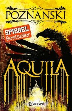 Aquila (eBook, ePUB) - Poznanski, Ursula