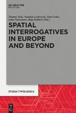 Spatial Interrogatives in Europe and Beyond
