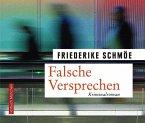 Falsche Versprechen / Kea Laverde Bd.8 (6 Audio-CDs)
