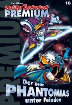 Der neue Phantomias unter Feinden / Lustiges Taschenbuch Premium Bd.16 - Disney, Walt