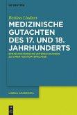 Medizinische Gutachten des 17. und 18. Jahrhunderts