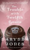 The Trouble with Twelfth Grave (eBook, ePUB)