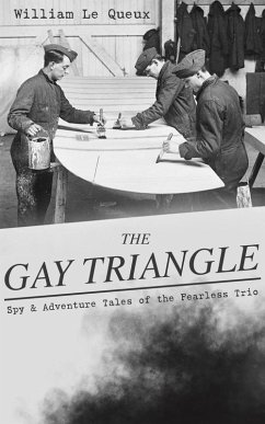 9788026877400 - Queux, William Le: THE GAY TRIANGLE ? Spy & Adventure Tales of the Fearless Trio (eBook, ePUB) - Kniha