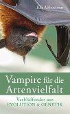 Vampire für die Artenvielfalt (eBook, ePUB)