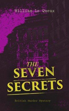 9788026877493 - Queux, William Le: THE SEVEN SECRETS (British Murder Mystery) (eBook, ePUB) - Kniha