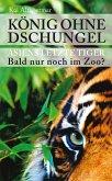 König ohne Dschungel (eBook, ePUB)