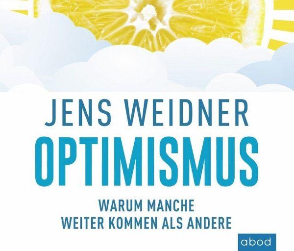optimismus warum manche weiter kommen als andere