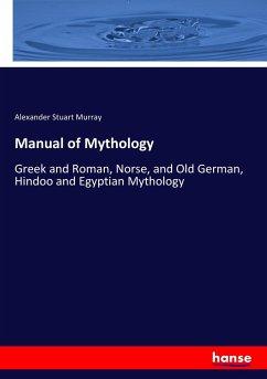 9783744763363 - Murray, Alexander Stuart: Manual of Mythology - Buch
