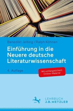 Einführung in die Neuere deutsche Literaturwissenschaft - Jeßing, Benedikt;Köhnen, Ralph