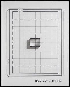 Still Life - Fotografien von 1957 bis 2017 - Hansen, Hans