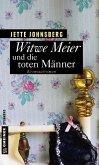 Witwe Meier und die toten Männer (Mängelexemplar)