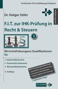 F.I.T. zur IHK-Prüfung in Recht & Steuern