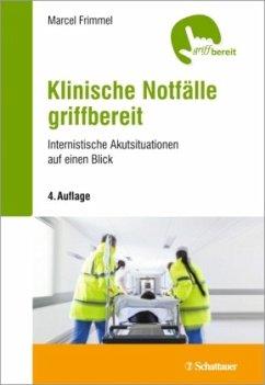 Klinische Notfälle griffbereit - Frimmel, Marcel
