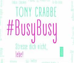 #BusyBusy, Audio-CD - Crabbe, Tony