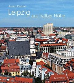 Leipzig aus halber Höhe