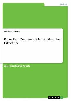 Finina Tank. Zur numerischen Analyse einer Laborfinne