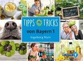 Tipps, Tricks von Bayern 1