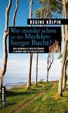 Wer mordet schon an der Mecklenburger Bucht? (Mängelexemplar)