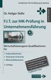 F.I.T. zur IHK-Prüfung in Unternehmensführung