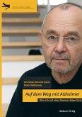 Auf dem Weg mit Alzheimer (eBook, PDF)