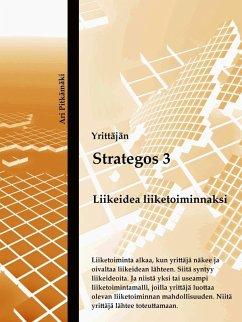 9789515680709 - Pitkämäki, Ari: Strategos 3 (eBook, ePUB) - Kirja