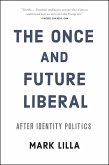 The Once and Future Liberal (eBook, ePUB)