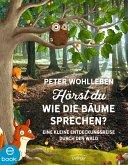 Hörst du, wie die Bäume sprechen? (eBook, ePUB)