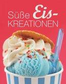 Süße Eiskreationen (eBook, ePUB)