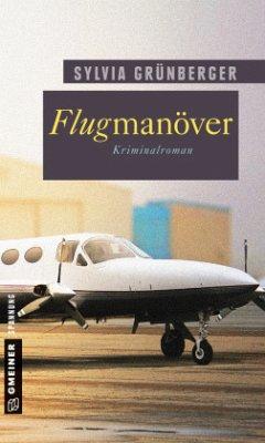 Flugmanöver (Mängelexemplar) - Grünberger, Sylvia