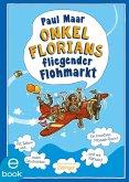 Onkel Florians fliegender Flohmarkt (eBook, ePUB)
