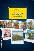 Lübeck - ein Stadtporträt (Mängelexemplar)