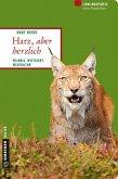 Harz, aber herzlich (Mängelexemplar)
