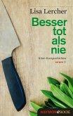 Besser tot als nie (eBook, ePUB)