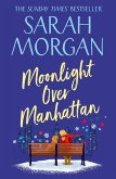 Moonlight Over Manhattan: A charming, heart-warming and lovely read that won't disappoint! (eBook, ePUB)