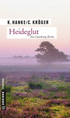 Heideglut / Katharina von Hagemann Bd.4 (Mängelexemplar) - Hanke, Kathrin; Kröger, Claudia