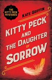 Kitty Peck and the Daughter of Sorrow (eBook, ePUB)