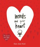 Words and Your Heart (eBook, ePUB)