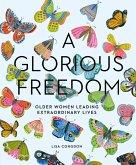 A Glorious Freedom (eBook, ePUB)