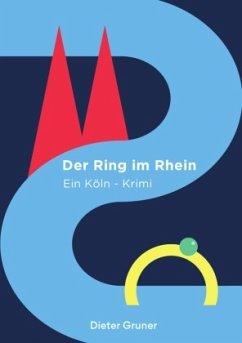 Der Ring im Rhein - Gruner, Dieter