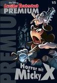 Horror mit Micky X / Lustiges Taschenbuch Premium Bd.15 (eBook, ePUB)