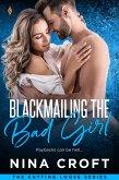 Blackmailing the Bad Girl (eBook, ePUB)