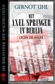 Mit Axel Springer in Berlin (eBook, ePUB)