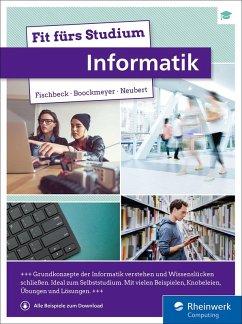 Fit fürs Studium – Informatik (eBook, ePUB) - Boockmeyer, Arne; Fischbeck, Philipp; Neubert, Stefan