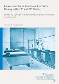 Patients and Social Practice of Psychiatric Nursing in the 19th and 20th Century (eBook, PDF)